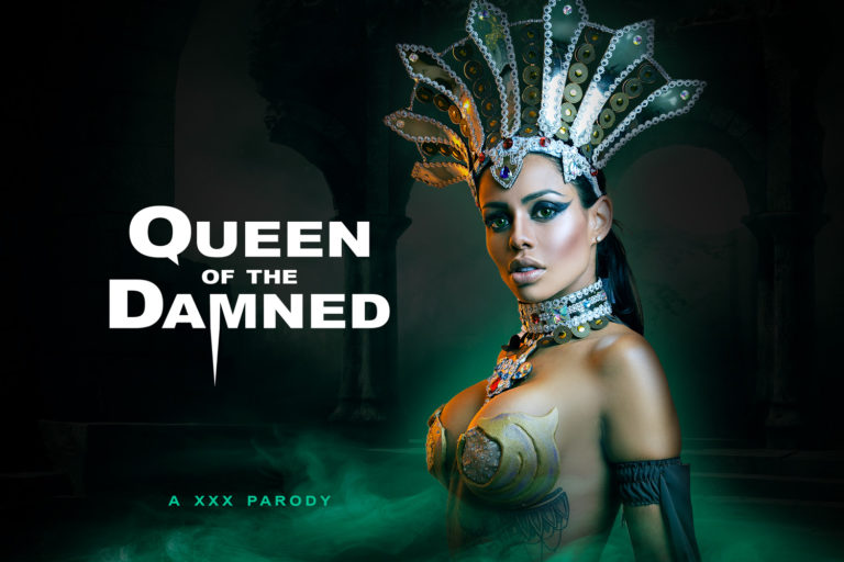 VRCosplayX - Queen of the Damned A XXX Parody