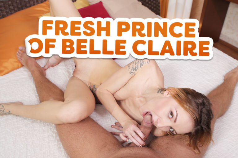 18VR - Fresh Prince of Belle Claire