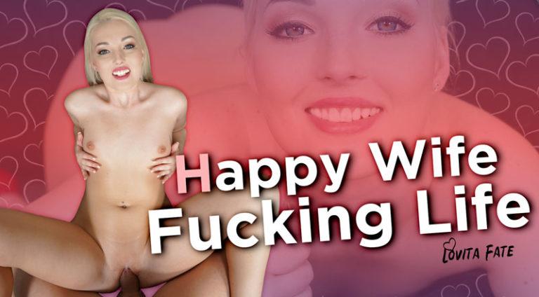 RealityLovers - Happy Wife, Fucking Life