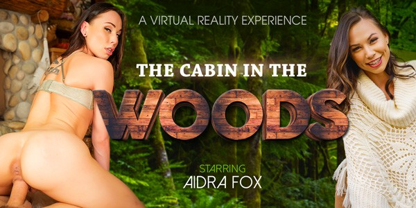VRBangers - The Cabin in the Woods