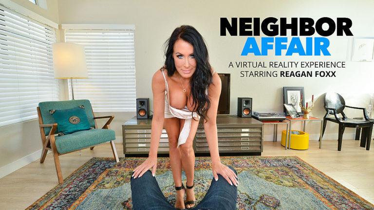 NaughtyAmericaVR - Neighbor Affair: Reagan Foxx