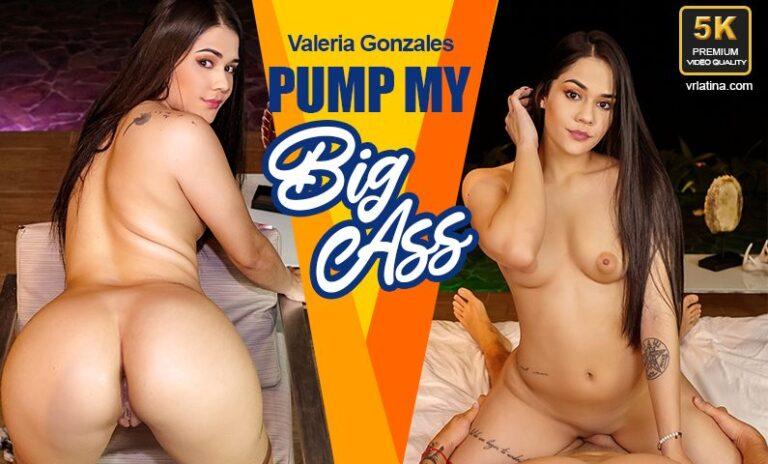 VRLatina - Pump My Big Ass