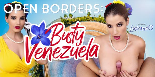 VRBangers - Open Borders: Busty Venezuela