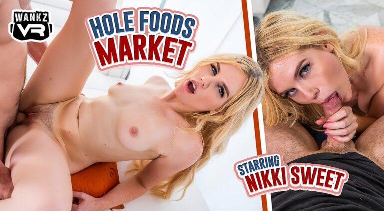 WankzVR - Hole Foods Market
