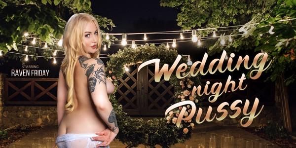 VRBangers - Wedding Night Pussy
