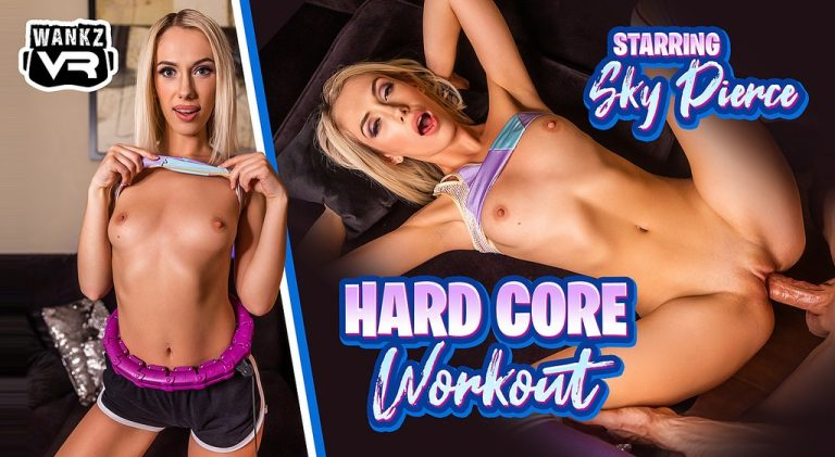 WankzVR - Hard Core Workout