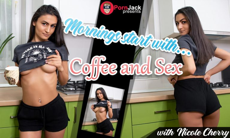 VRPornJack - Mornings Start With Coffee And Sex